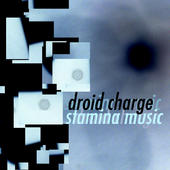 Droid Charge - Stamina Music - CD - album