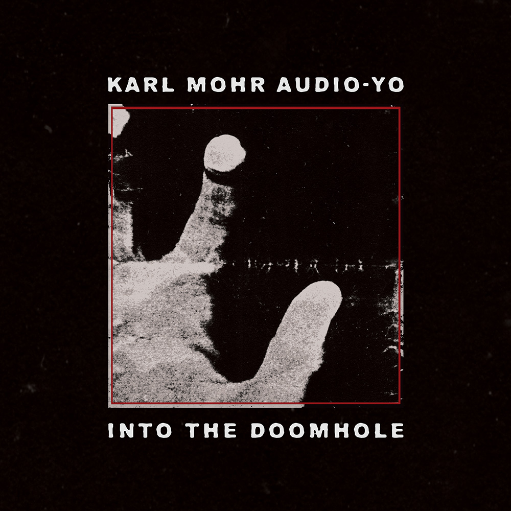 TL 1001 | Karl Mohr Audio-Yo | Into The Doomhole