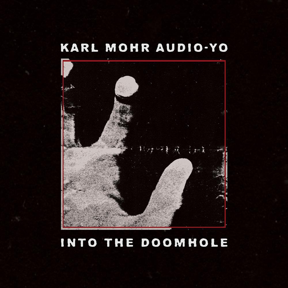TL 1001 | Karl Mohr Audio-Yo | Into The Doomhole