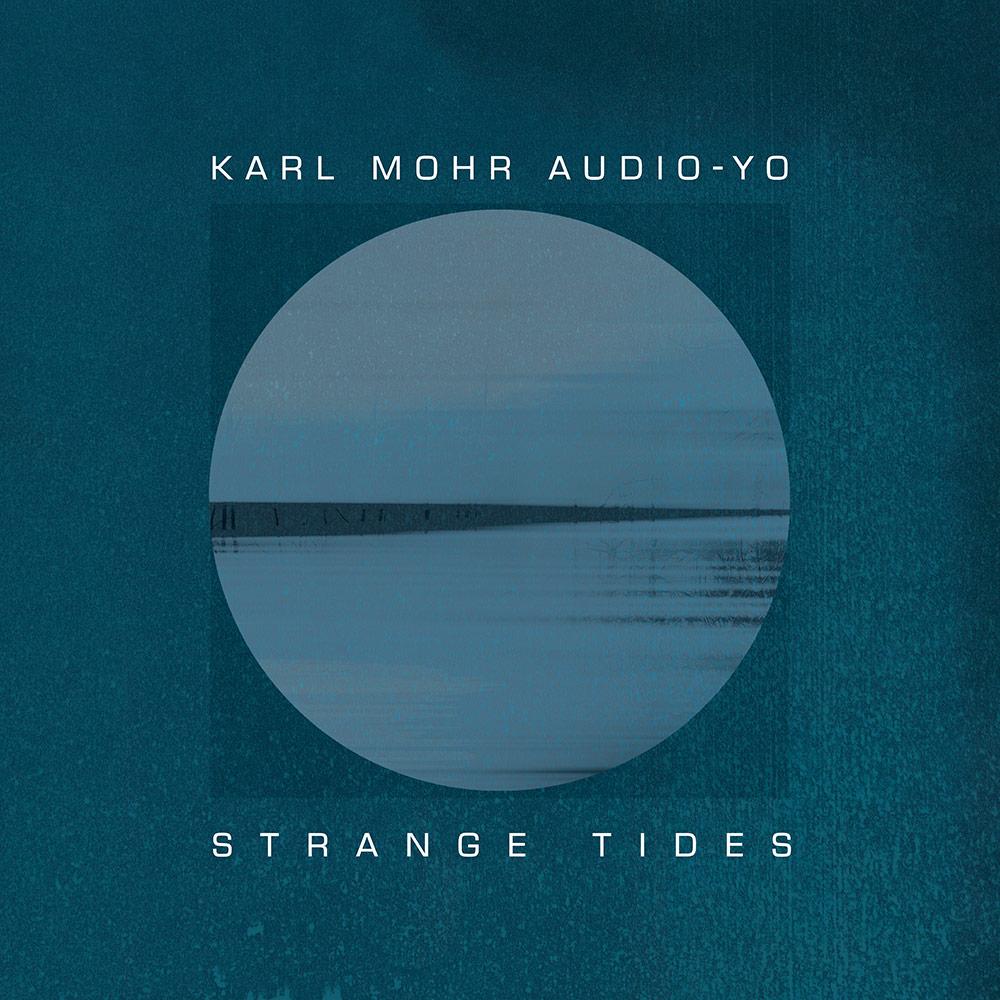 TL 1003 | Karl Mohr Audio-Yo | Strange Tides