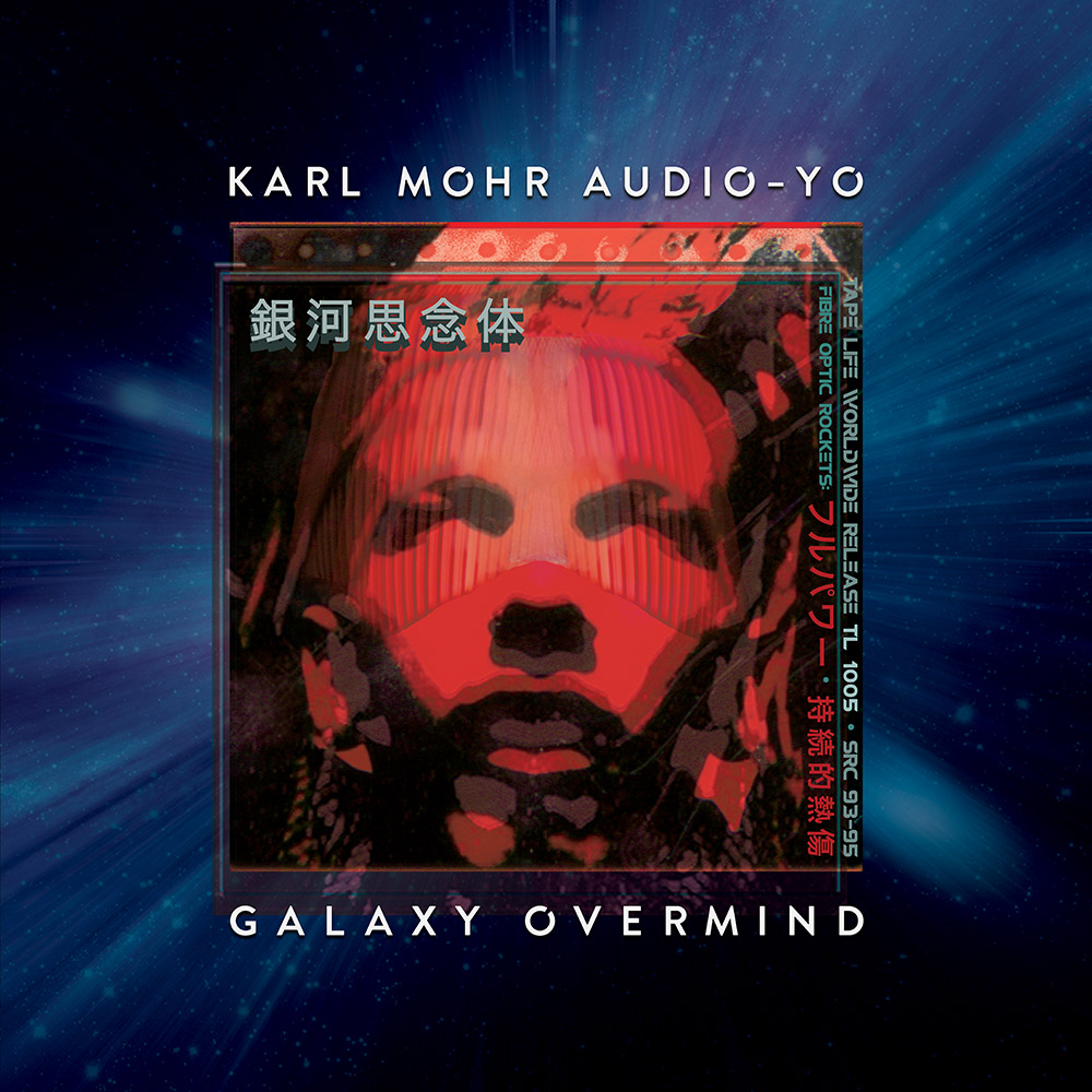 TL 1005 | Karl Mohr Audio-Yo | Galaxy Overmind