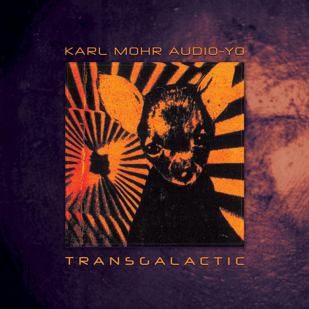 TL 1006 | Karl Mohr Audio-Yo | Transgalactic