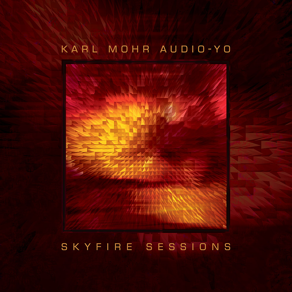 TL 1004 | Karl Mohr Audio-Yo | Skyfire Sessions